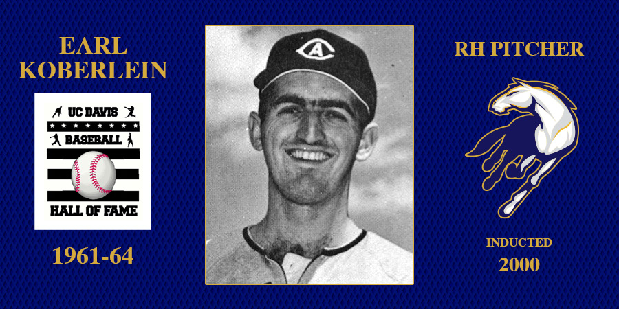 uc davis baseball hall of fame inductee Earl Koberlein