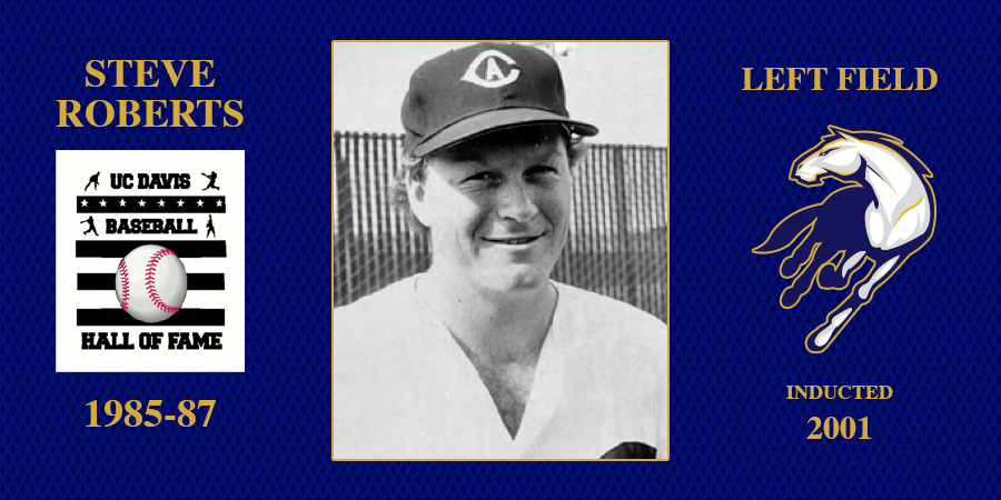 uc davis baseball hall of fame inductee Steve Roberts